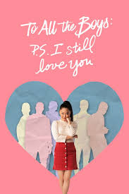 To All the Boys: P.S I Still Love You, Movie Review